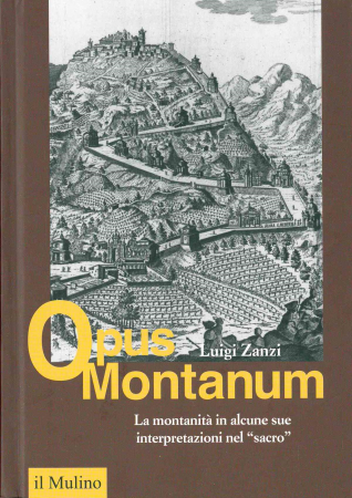 La montanità in alcune sue interpretazioni nel sacro