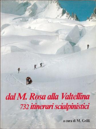Dal Monte Rosa alla Valtellina