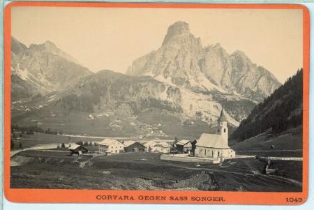 [1043 Corvara gegen Sass Songer, 813 St. Maria gegen die Sella-Gruppe]