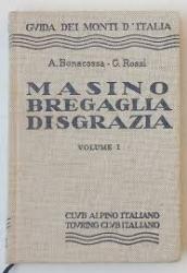 1: Badile, Cengalo, Ligoncio, Manduino, Sciora