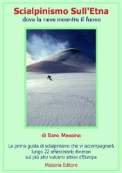 Scialpinismo sull'Etna dove la neve incontra il fuoco