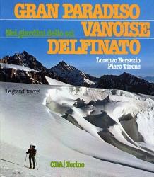 Gran Paradiso, Vanoise, Delfinato