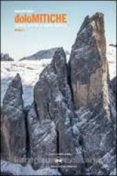 Dolomitiche opere d'arte a cielo aperto / Alessandro Beber. Volume 1