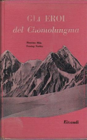 Gli eroi del Chomolungma. La conquista