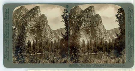 "(5) 6021 - The ""Three Brothers"" (Eagle Peak in centre) from down the wonderful valley of Yosemite, Cal."
