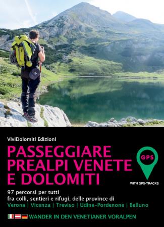 Passeggiare Prealpi e Dolomiti