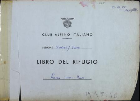 Libro del Rifugio Torino nuovo : 23 giugno 1988-19 settembre 1993