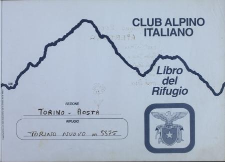 Libro del Rifugio Torino nuovo : 3 giugno 2000- 22 agosto 2001