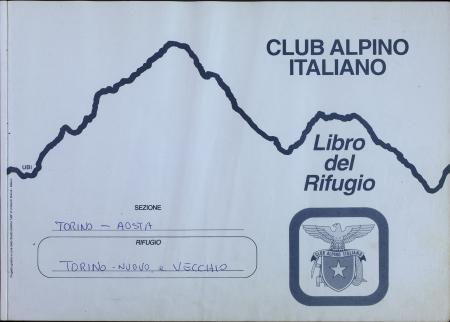 Libro del Rifugio Torino nuovo e vecchio : 27 luglio 2001-1 agosto 2004