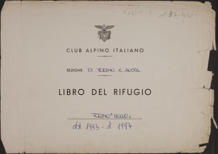 Libro del Rifugio Torino nuovo : luglio 1993-27 settembre 1997
