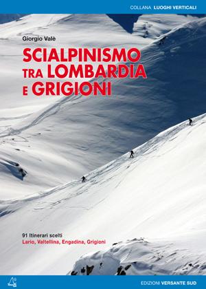 Scialpinismo tra Lombardia e Grigioni