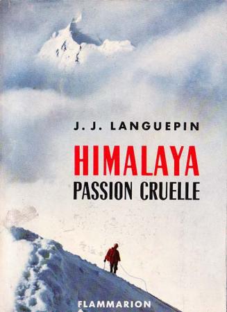 Himalaya, passion cruelle