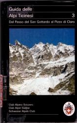 3: Dal passo del San Gottardo al Pizzo di Claro