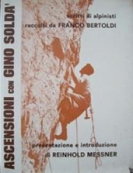 Ascensioni con Gino Soldà