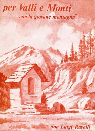 Per valli e monti con la Giovane montagna