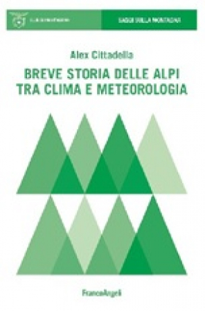 Breve storia delle Alpi tra clima e meteorologia