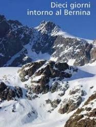 Dieci giorni intorno al Bernina