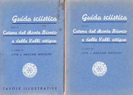 Guida sciistica della catena del Monte Bianco e delle valli attigue
