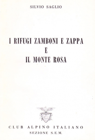 I rifugi Zamboni e Zappa e il Monte Rosa