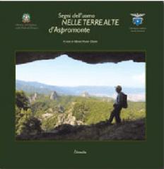Segni dell'uomo nelle terre alte d'Aspromonte