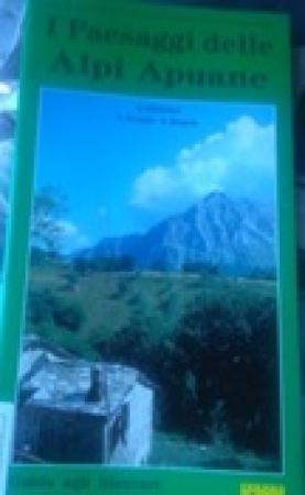 I paesaggi delle Alpi Apuane