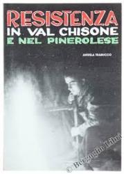 Resistenza in Val Chisone e nel pinerolese
