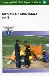 Medicina e montagna / a cura della Commissione centrale medica del Cai. Vol. 2