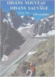 Oisans nouveau, Oisans sauvage, livre Est, année 2004