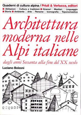 Architettura moderna nelle Alpi italiane dagli anni Sessanta alla fine del 20. secolo