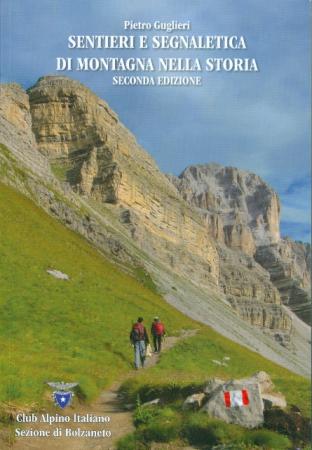 Sentieri e segnaletica di montagna nella storia