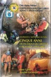 Cinque anni di incidenti in grotta e in forra (1998-2002)