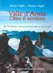 Valle d'Aosta oltre il sentiero