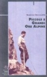 Piccole e grandi ore alpine