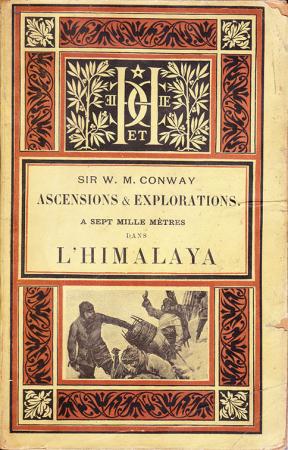Ascensions et explorations à sept mille mètres dans l'Himalaya