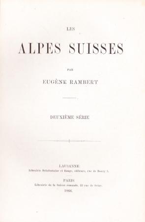 Les Alpes suisses / par Eugène Rambert. 2.