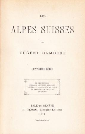 Les alpes suisses / par Eugene Rambert. Quatrième série