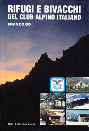 Rifugi e bivacchi del Club alpino italiano