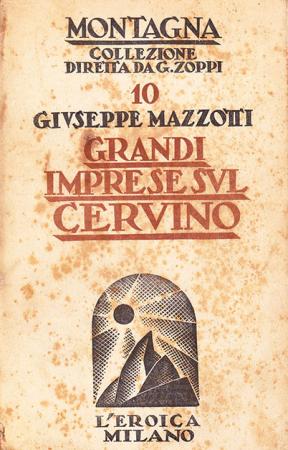 Grandi imprese sul Cervino