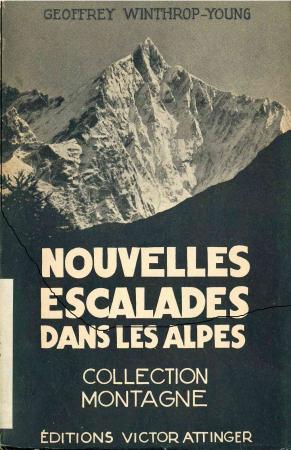 Nouvelles escalades dans les Alpes, 1910-1914