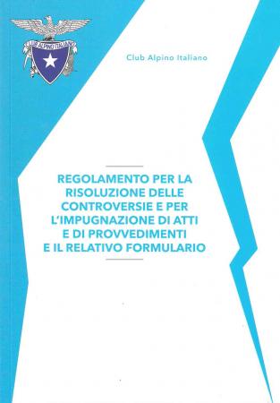 Regolamento per la risoluzione delle controversie e per l'impugnazione di atti e di provvedimenti e il relativo formulario