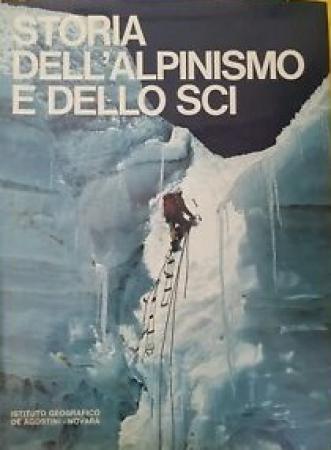 La montagna : storia dell'alpinismo e dello sci / [Gian Piero Motti, Guido Oddo]. 1
