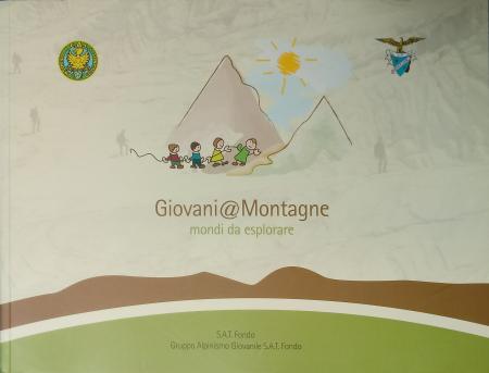 Giovani@Montagne : mondi da esplorare