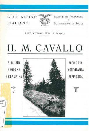 Il M. Cavallo e la sua regione prealpina