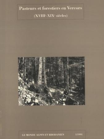 Pasteurs et forestiers en Vercors