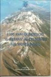 I 100 anni del rifugio G. Barana al Telegrafo sul Monte Baldo