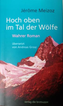 Hoch oben im Tal der Wölfe