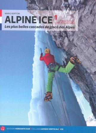 Volume 1: 700 itinéraires en France, en Suisse et en Italie-Alpes de l'ouest