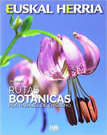 Rutas botánicas por parajes de ensueño
