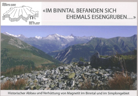 Im Binntal befanden sich ehemals Eisengruben ...
