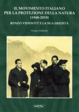 Il Movimento italiano per la protezione della natura (1948-2018)